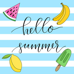 Hello summer poster with calligraphy sign and hand drawn popsicle and fruits.