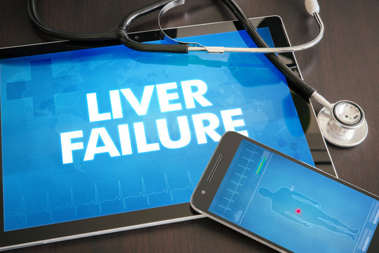 Liver failure (liver disease related) diagnosis medical concept on tablet screen with stethoscope