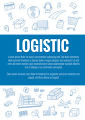 Vector template for logistic theme with hand drawn doodles logistic business icons in background.Theme concept for global transportation import,export and logistic business industry