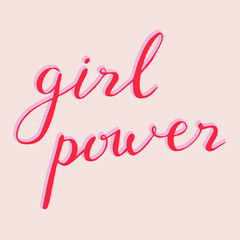 The inscription: Girl power. Hand drawn lettering on pink background.Perfect design for greeting cards, posters, T-shirts, banners, print invitations.
