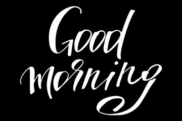 Good morning. Handwritten white text isolated on black background, vector. Each word is on the separate layer