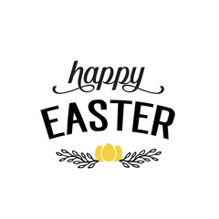 Happy Easter Lettering, Eggs and Twigs
