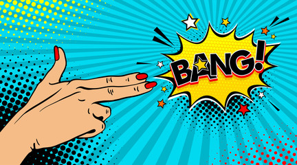 Pop art background with female hand with two fingers like a revolver and Bang speech bubble. Vector colorful hand drawn illustration in retro comic style.