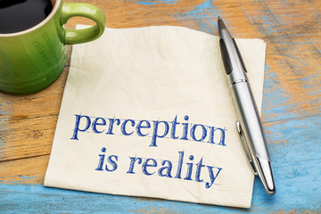 Perception is reality text on napkin