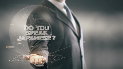 Do Your Speak Japanese Businessman Holding in Hand New technologies