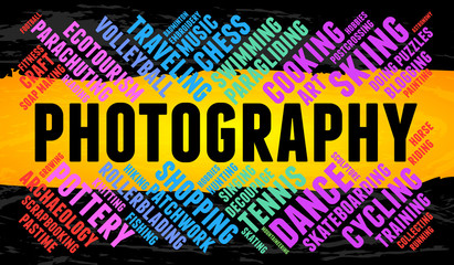 Photography. Word cloud, multicolor font, yellow stripe, grunge background. Hobby.