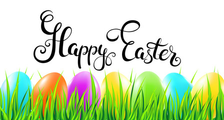 Happy Easter handwritten calligraphy lettering with colorful eggs and grass. Vector illustration.