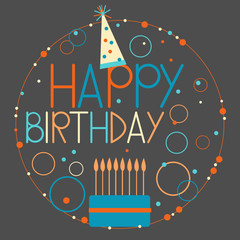 Happy birthday card  with cake. Vector Illustration