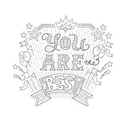 You are the best - hand drawn lettering for poster, greating card, t-shirt