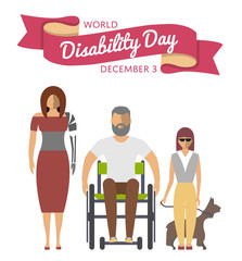December 3 - world disability day greeting card template vector illustration. Young disabled man on wheelchair, blind girl with dog, woman with prosthetic arm. Healthcare concept in flat design.