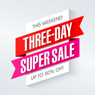 Three-day Super Sale advertising banner, weekend special offer, up to 50% off