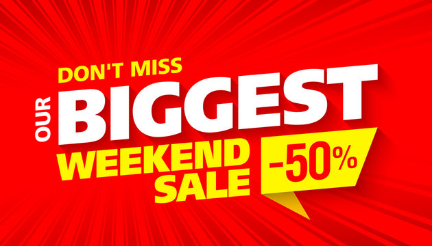 Biggest Weekend Sale bright advertising banner design