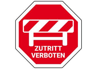 Stoppschild Zutritt verboten