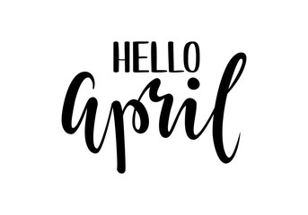 Hello april. Hand drawn calligraphy and brush pen lettering.
