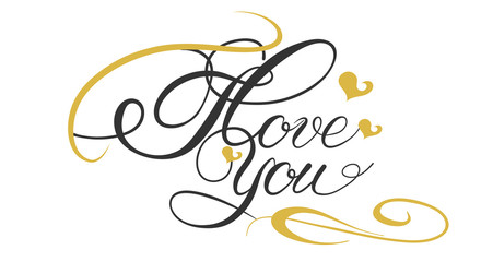 I Love You, Template of postcard with calligraphic text. Vector images for your design