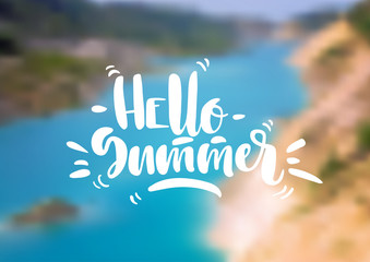 "Vector illustration. Blurred sea scenery and white hand-written lettering ""Hello Summer""."