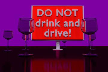 """3D-Rendering von Schildern mit der Beschriftung """"DO NOT drink and drive!"""" auf einer spiegelnden dunkelroten Ebene"""