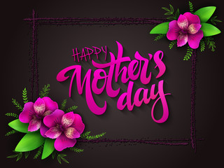 vector mothers day lettering with blooming alstroemeria flowers and hand lettering phrase - happy mothers day with frame