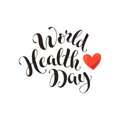 World health day text. Calligraphic  wording isolated on white background.