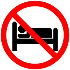 sleeping is not allowed here sign. Red prohibition symbol sign
