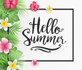 Hello Summer Calligraphy with Tropical Leaves and Beautiful Flowers in White Background Vector Illustration