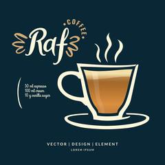 Modern hand drawn lettering label for coffee drink Raf.