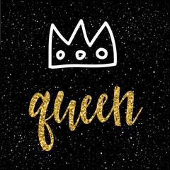 Queen. Handwritten queen quote and hand drawn abstract doodle crown