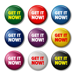 Bright round buttons with words 'Get it now!'