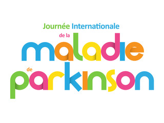 JOURNEE INTERNATIONALE  DE LA MALADIE DE PARKINSON