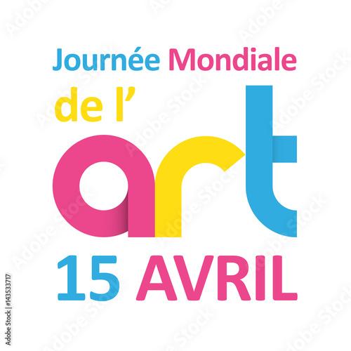 JOURNEE MONDIALE de l'ART