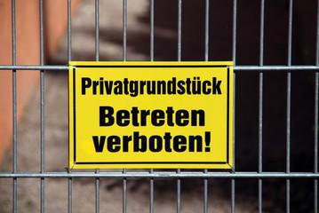 Yellow warning sign german Betreten verboten