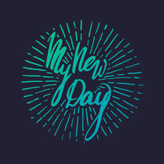 Vector handwritten brush script. Blue letters isolated on dark background. My new day with burst