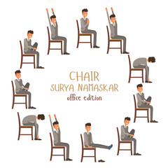 Round vector illustration of chair sun salutation positions. Businessman in suit doing yoga at work. Office worker doing Surya namaskar asana. Workout picture on white isolated background.
