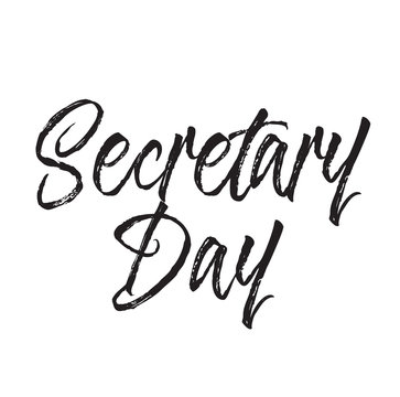 secretary day, text design. Vector calligraphy. Typography poster.