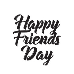 happy friends day, text design. Vector calligraphy. Typography poster.