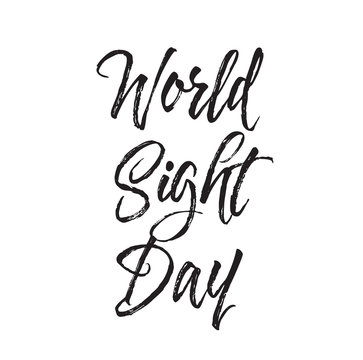 world sight day, text design. Vector calligraphy. Typography poster.