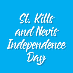 st. kitts and nevis independence day, text design. Vector calligraphy. Typography poster.