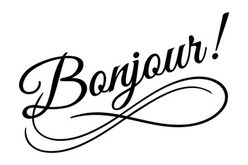 Bonjour sign. Vector illustration. Beautiful typography banner lettering word text vector design. Greeting invite poster card hand drawn ink black art brush white isolated background