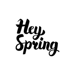 Hey Spring Handwritten Calligraphy