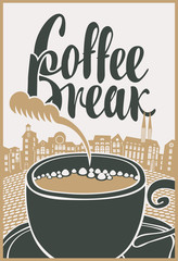 vector banner with a cup of coffee and inscription coffee break on background of old town in retro style