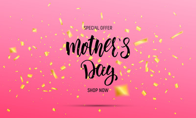 Happy Mothers Day sale banner. Layout design with calligraphy lettering and gold confetti.