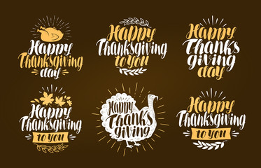Happy Thanksgiving, label set. Holiday symbol or logo. Lettering vector illustration