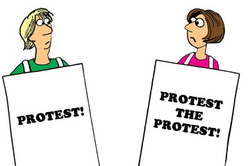 Political cartoon showing a person protesting and another who is protesting the protest.