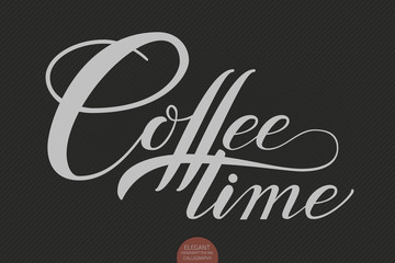 Hand drawn lettering Coffee time. Elegant modern handwritten calligraphy. Vector Ink illustration. Typography poster on dark background. For cards, invitations, prints etc.