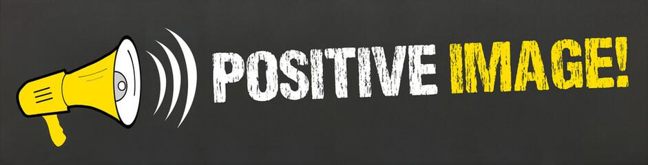 Positive Image! Megafon auf Tafel