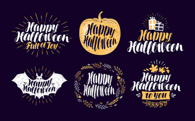 Happy Halloween, label set. Holiday symbol or logo. Lettering, calligraphy vector illustration
