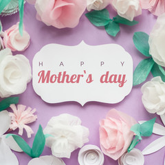 Happy Mother day, card with paper flower