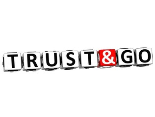 3D Trust and Go block text on white background.