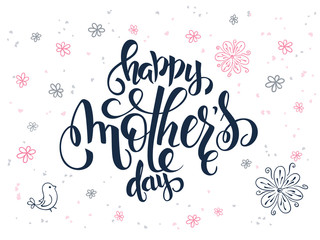 vector hand lettering greetings text - mothers day with doodle flowers, bird and hearts