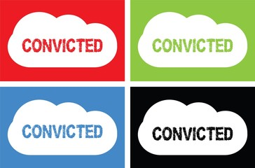 CONVICTED text, on cloud bubble sign.